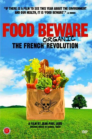 food beware the french organic revolution