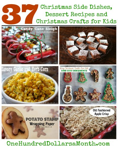 Christmas Side Dishes, Dessert Recipes and Christmas Crafts for Kids