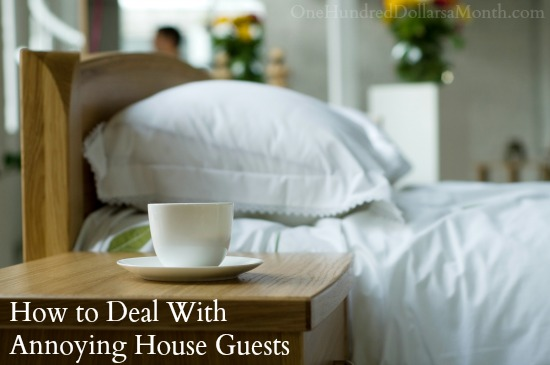 How-to-Deal-With-Annoying-House-Guests