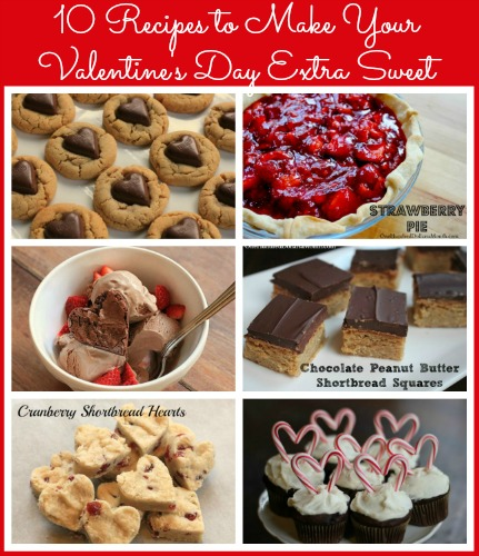 10 Recipes to Make Your Valentines Day Extra Sweet