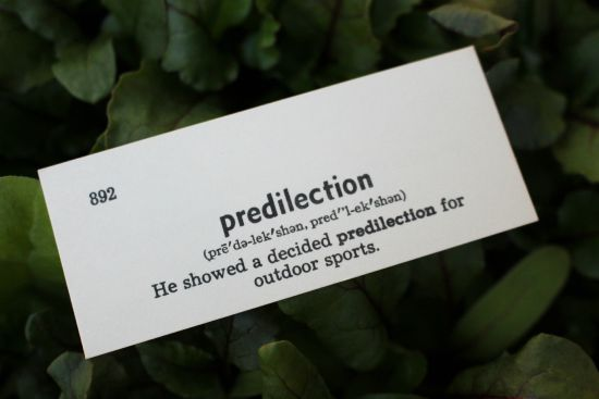 predilection