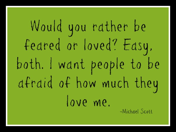quotes - would you rather be feared or loved