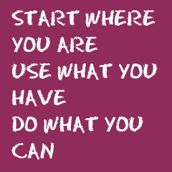 quotes - start where you are