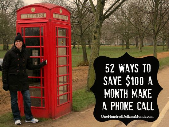 52 Ways to Save $100 a Month  Make a Phone Call