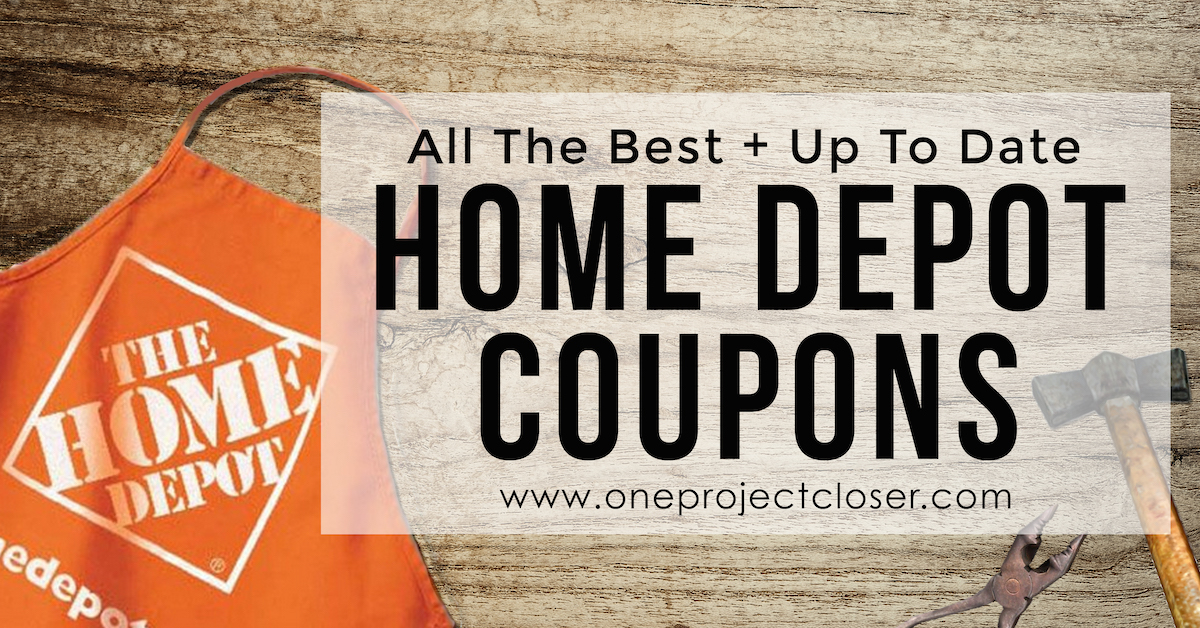Home Depot Coupons, Coupon Codes, 10 Off Sales - SPRING 2019 - One