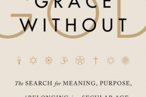 Book Review: Grace Without God by Katherine Ozment