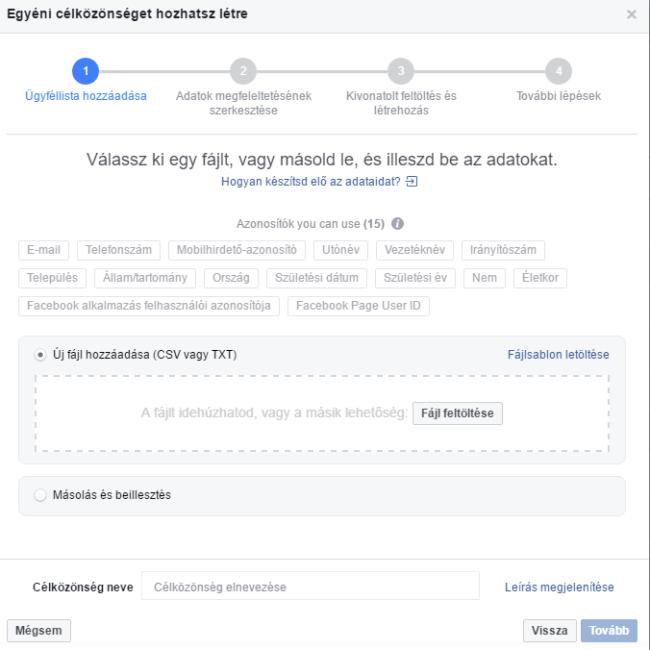 Facebook egyéni célközönség létrehozása adatok alapján