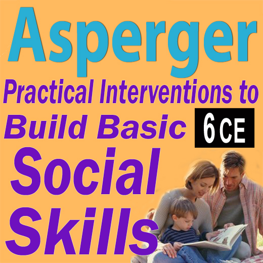 6 CEUs - Answer Booklet Asperger Practical Interventions to Build