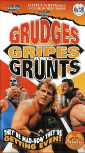 Grudges gripes and grunts