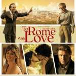 [Critique] TO ROME WITH LOVE