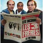 [News] Les Trois Frères, le retour : la bande-annonce !