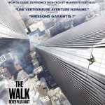 [Critique] THE WALK – RÊVER PLUS HAUT