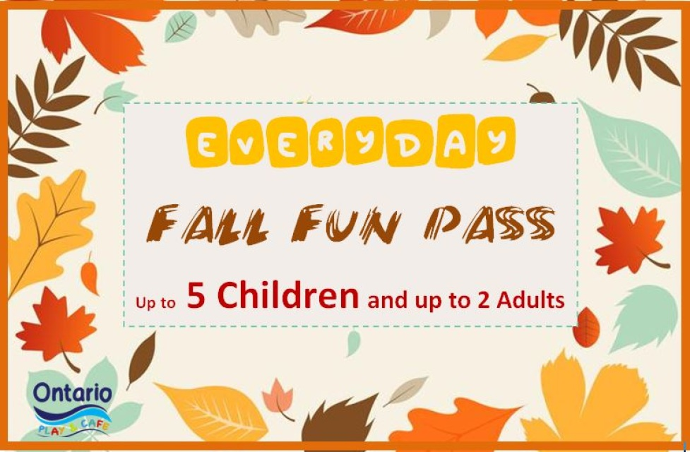 EVERYDAY Fall Fun Pass - up to 5 Children and up to 2 adults