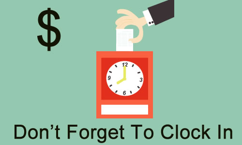 Do I Have to Pay When an Employee Forgets to Clock In? OnTheClock