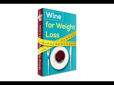 Wine For Weight Loss Review