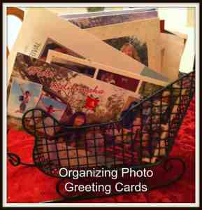 Organizing Photo Greeting Cards