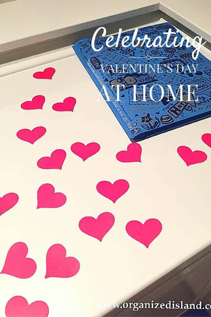 Celebrating Valentines Day At Home
