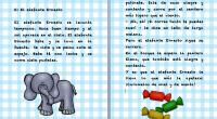 Continuamos con nuestraserie de cuentos para trabajar todas y cada una de las letras, seguimos con la letra e, con este entretenidocuento titulado, El elefante Ernesto El elefante Ernesto se […]