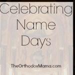 Celebrating Name Days