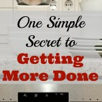 One Simple Secret to Getting More Done