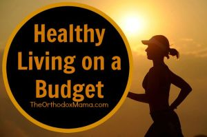 Healthy Living on a Budget