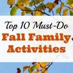 Top 10 Must-Do Fall Family Activities