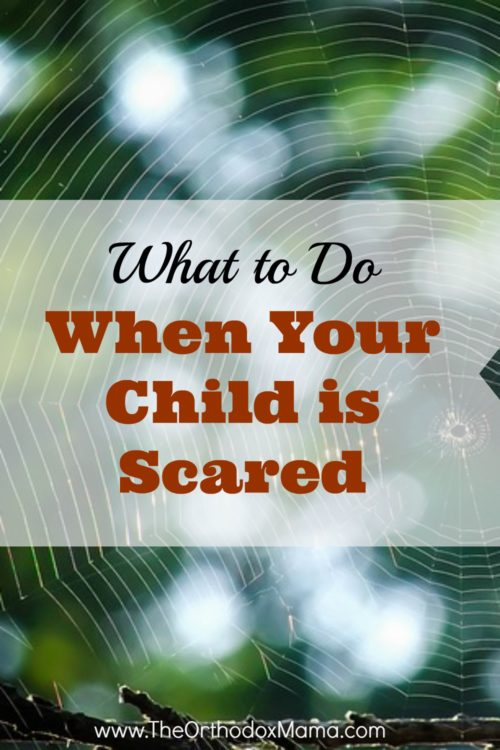 What To Do When Your Child is Scared