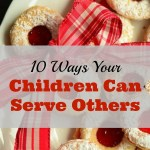 10 Ways Your Children Can Serve Others
