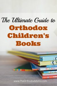 The Ultimate Guide to Orthodox Children's Books