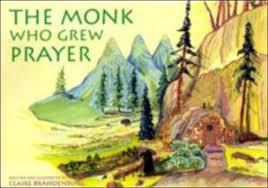 the-monk-who-grew-prayer