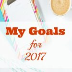 My Goals for 2017: April Update