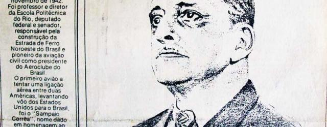 Político, engenheiro, professor, jornalista e escritor, o senador Sampaio Corrêa conquistou em 1911 o direito de construir o prolongamento da Estrada de Ferro Maricá até Iguaba Grande, o que viabilizou a construção da estação Mato Grosso, inaugurada em 2013, depois chamada Maranguá e mais tarde Sampaio Corrêa. (Foto: reprodução)