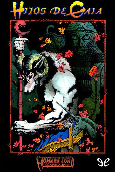 [Mundo de tinieblas] [Novelas de tribu 09] Byers, Richard Lee - Hijos de Gaia