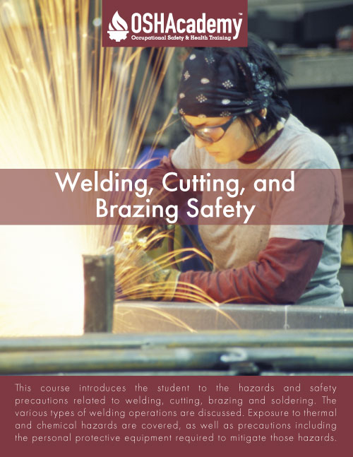 745 Welding, Cutting, and Brazing Safety - OSHAcademy free online