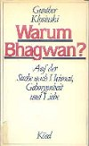 Warum Bhagwan?