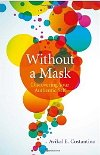Without a Mask