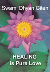 Healing is Pure Love