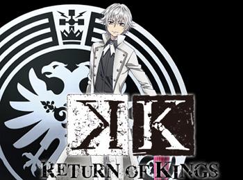 K Anime Season 2 Titled K: Return of Kings + Visual, Cast ...