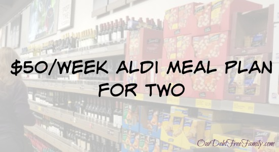 Spend $50 a Week on Groceries With This Aldi Meal Plan