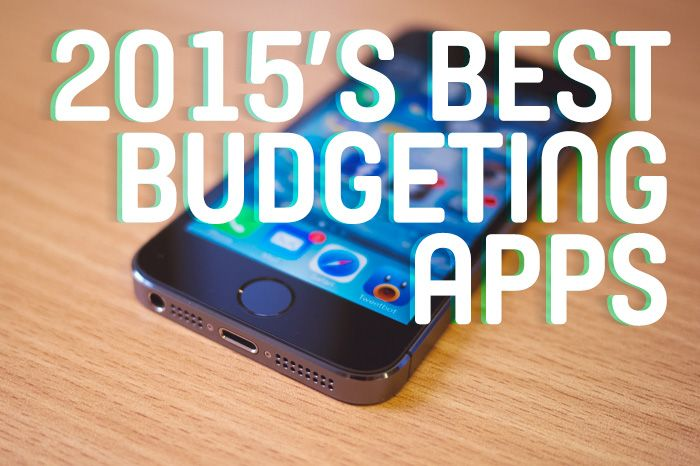 Best Budgeting Apps of 2015 Our Freaking Budget