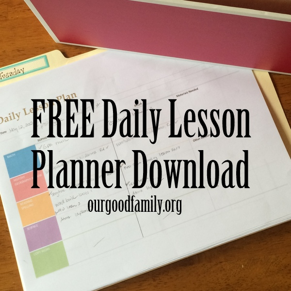 Downloadable Daily Lesson Planner * Our Good Life - downloadable daily planner