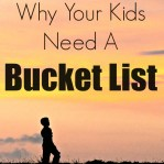 Find out how having a bucket list can help your kids achieve great things in adulthood! #bucketlist www.ourlifeouthere.com