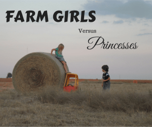 farm girls princesses