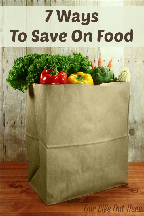 7 Tips to save money on food. #frugalliving #moneysaving