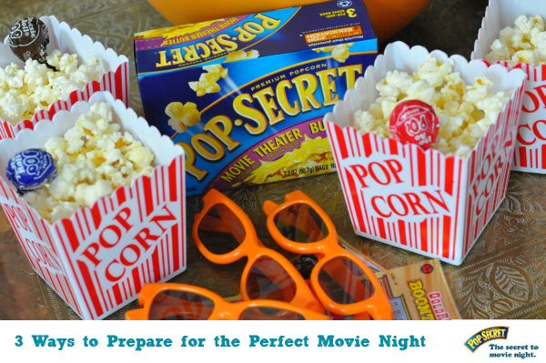 3 Ways to Prepare for the Perfect Movie Night