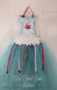 DIY Elsa Tutu Bow Holder - Our Piece of Earth