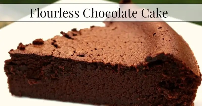 Flourless Chocolate Cake - Our Small Hours