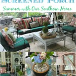 Summer on the screened porch with Our Southern Home #summerathome