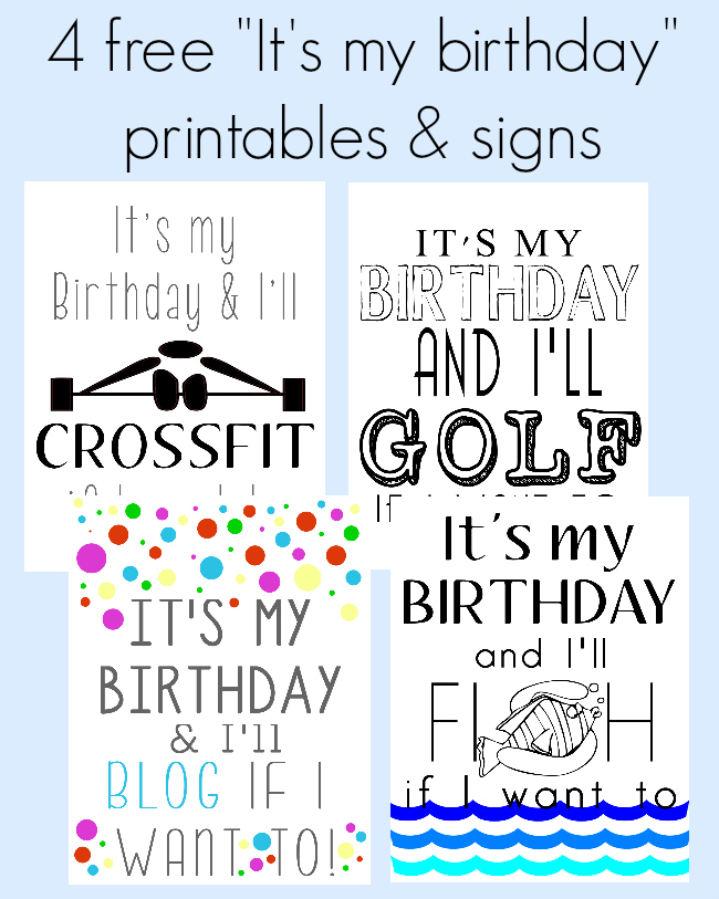 FREE Its my birthday printables - Our Thrifty Ideas