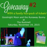 GIVEAWAY #2: Family Four-Pack of Tickets to Goodnight Moon and the Runaway Bunny